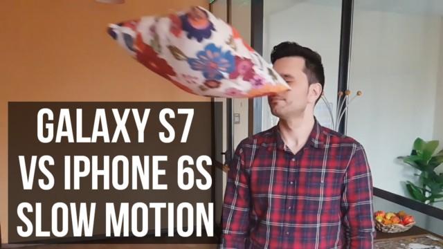 Galaxy S7 vs iPhone 6S video slowmotion