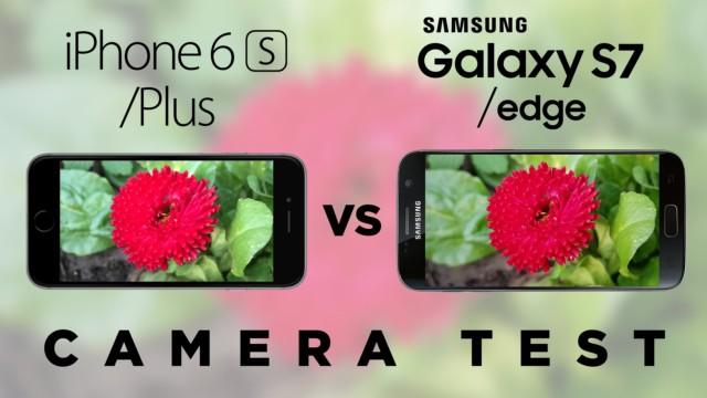 iPhone 6S VS Galaxy S7 camera e video