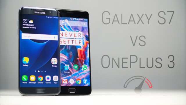 Galaxy S7 vs OnePlus 3