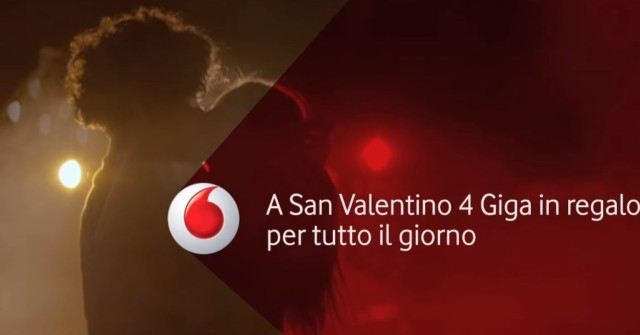 Vodafone 4 Giga per San Valentino