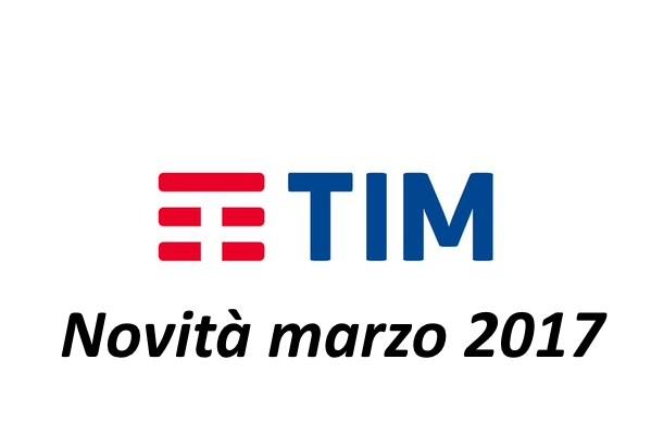 TIM novità marzo 2017