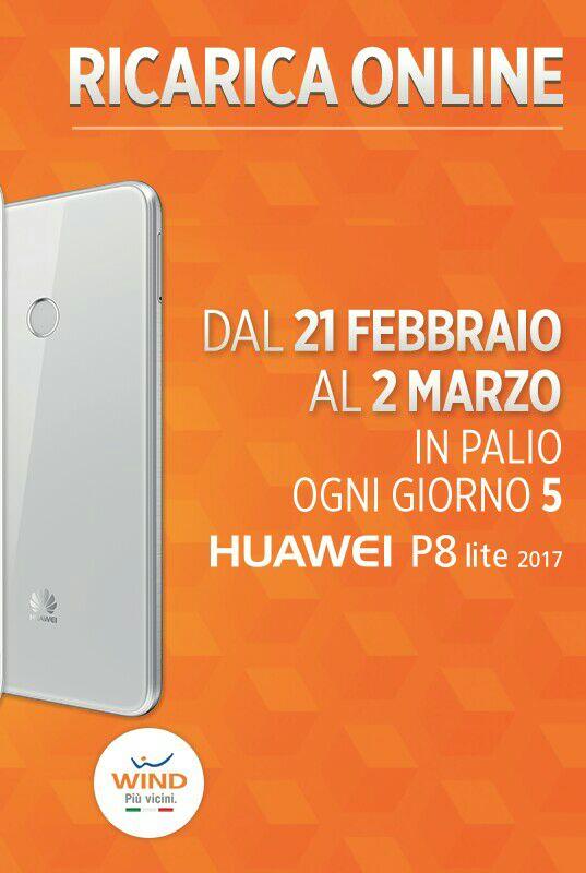 Wind ricarica online: vinci Huawei P8 Lite 2017