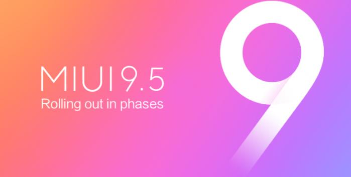 Xiaomi Miui 9.5 roadmap