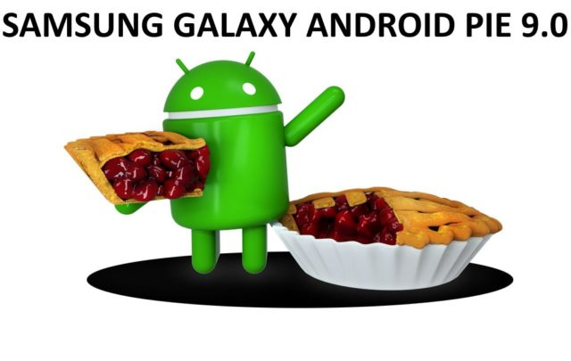 Android Pie Samsung Galaxy novità