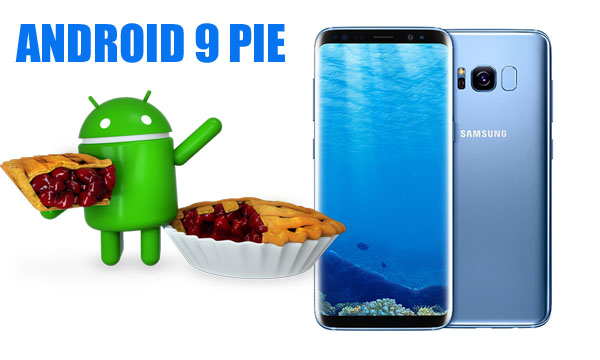 Galaxy S8, Galaxy Note 8 Android Pie