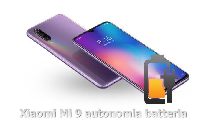Xiaomi Mi 9 recensione autonomia batteria