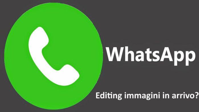 WhatsApp permetterà l'editing veloce delle immagini?