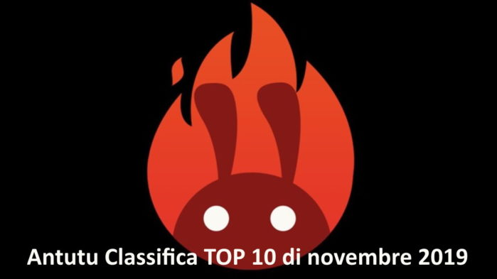 Classifica AnTutu Top 10 smartphone Android Novembre 2019