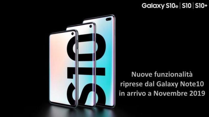 Galaxy S10 aggiornamento funzioni Note 10 a novembre 2019