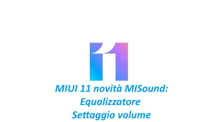 MIUI 11 MISound equalizzatore volume