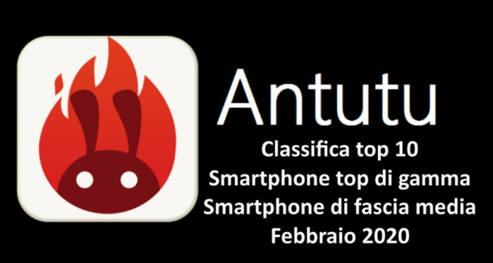 Antutu top 10 classifica febbraio 2020