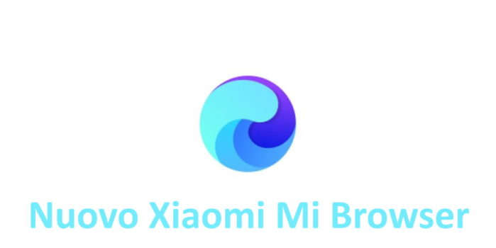 Nuovo Xiaomi Mi Browser le novità