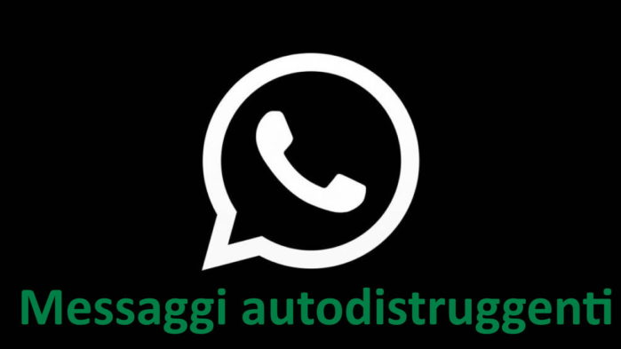 WhatsApp messaggi autodistruggenti news
