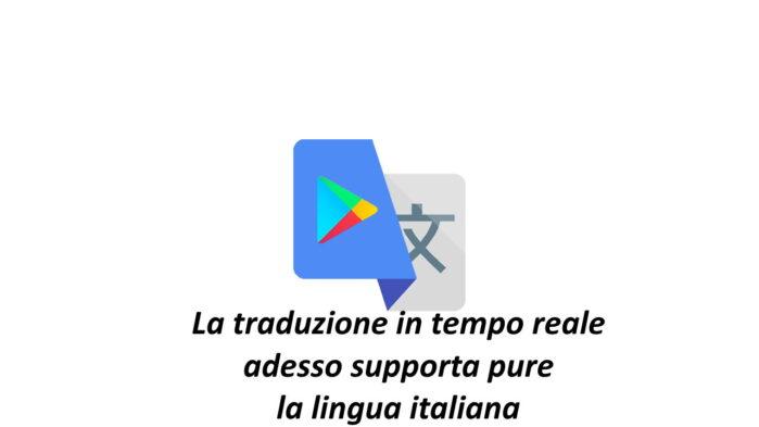 Google Traduttore lingua italiana in tempo reale