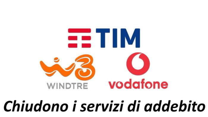 Tim Vodafone e WindTre chiudono i servizi di addebito