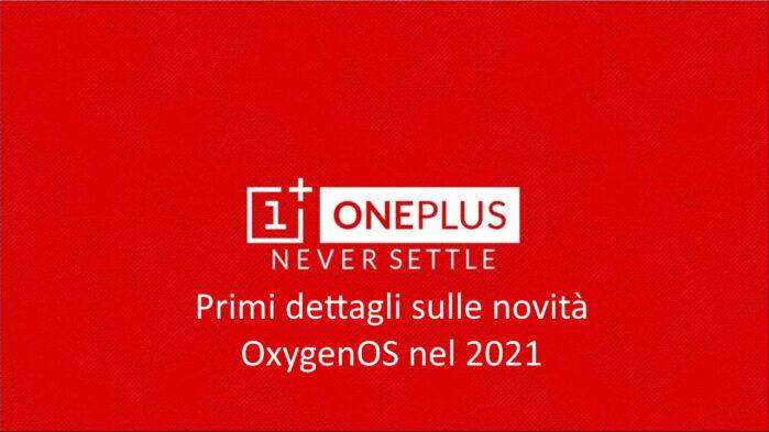 Oneplus novità OxygenOS nel 2021 i primi dettagli