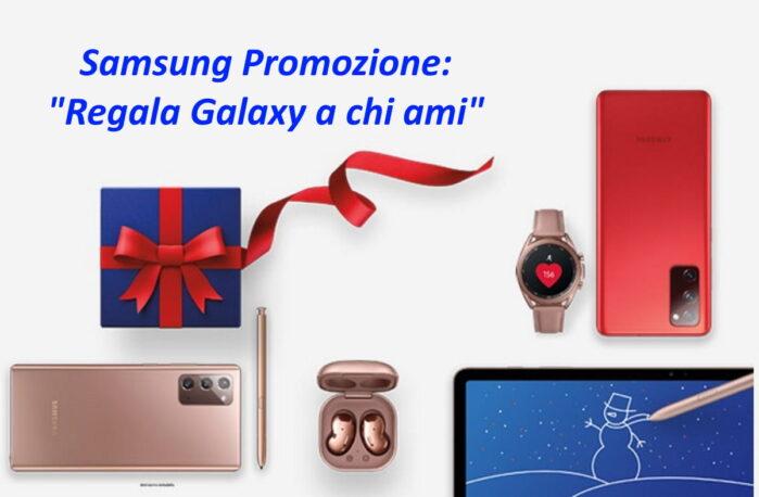 Samsung promozione regala Galaxy a chi ami