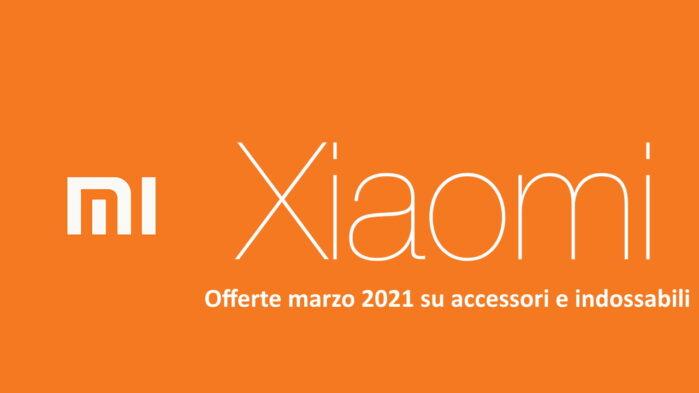 Xiaomi offerte coupon prezzo marzo 2021