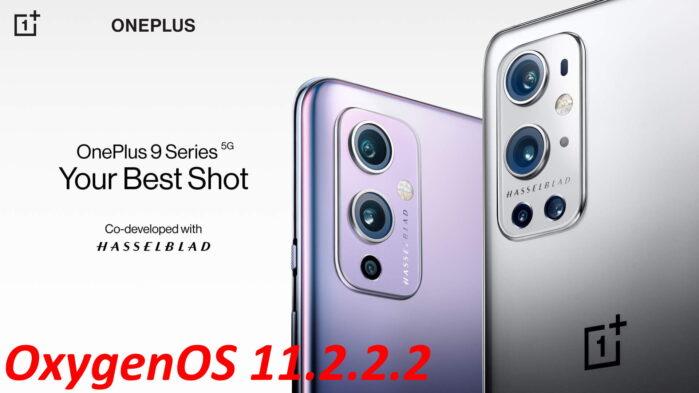 OnePlus 9 e 9 Pro aggiornamento OxygenOS 11.2.2.2 dettagli
