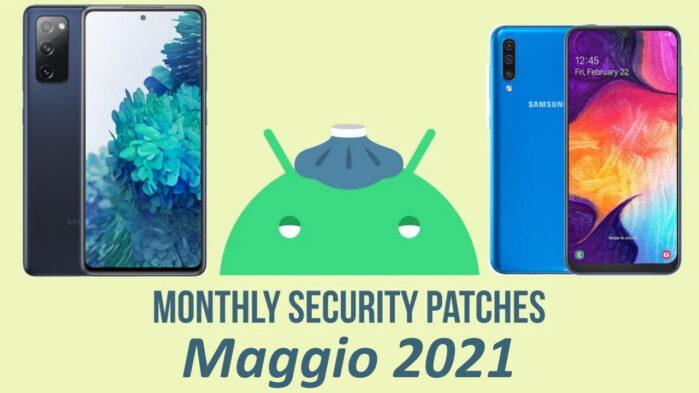 Galaxy A50 e Galaxy S20 FE 5G aggiornamento patch maggio 2021