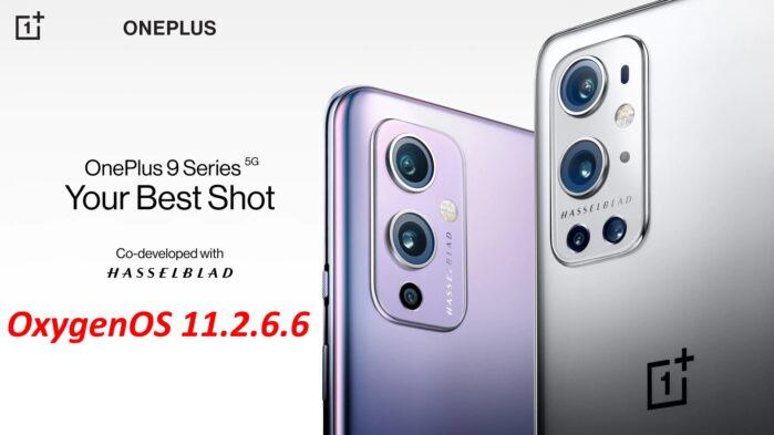 OnePlus 9 e 9 Pro aggiornamento OxygenOS 11.2.6.6 novità