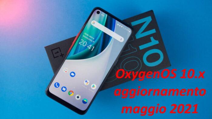 OnePlus Nord N10 5G e Nord N100 aggiornamento maggio 2021