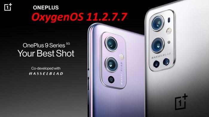 OnePlus 9 e 9 Pro aggiornamento OxygenOS 11.2.7.7