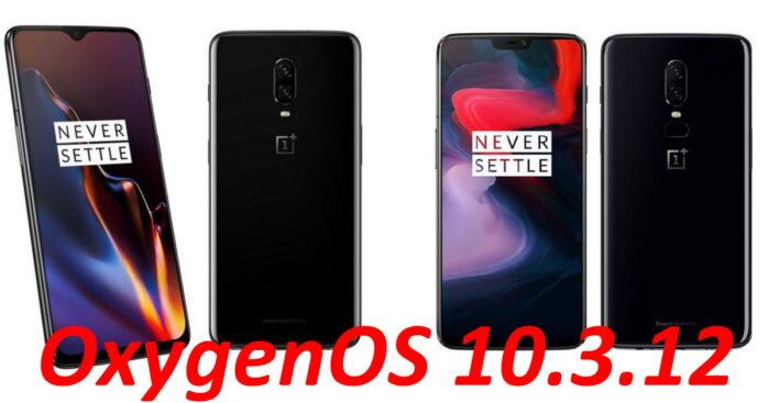 OnePlus 6 e 6T OxygenOS 10.3.12 aggiornamento