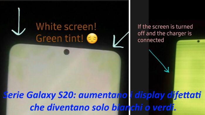 Samsung Galaxy S20 display verde e bianco problemi inutilizzabile
