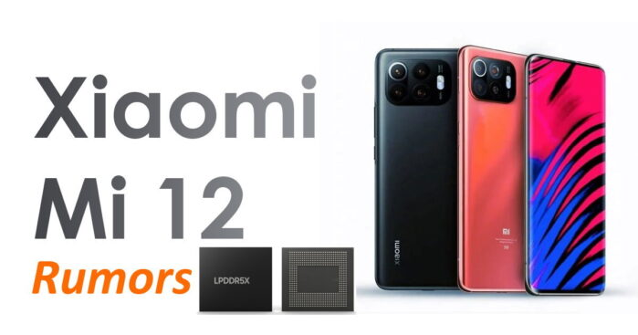 Xiaomi Mi 12 rumors memorie ram LPDDR5X