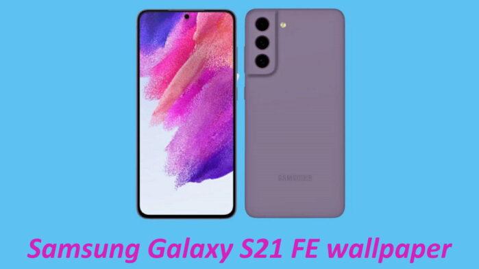 Galaxy S21 FE scarica gli sfondi ufficiali