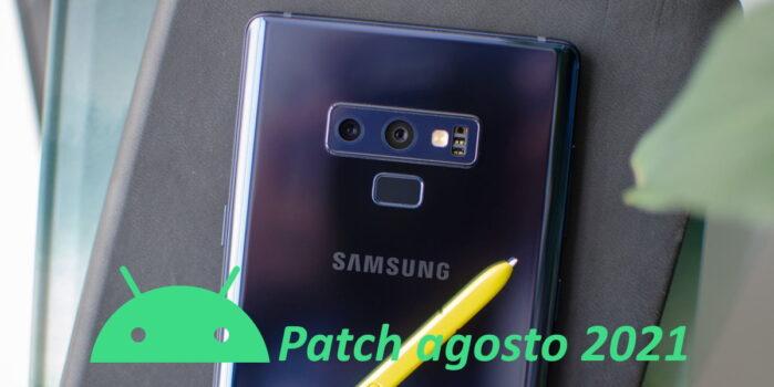 Samsung Galaxy Note 9 aggiornamento patch agosto 2021