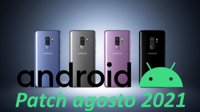 Samsung Galaxy S9 aggiornamento patch agosto 2021