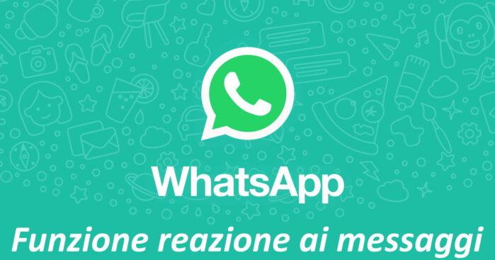 WhatsApp nuova funzione reazione ai messaggi
