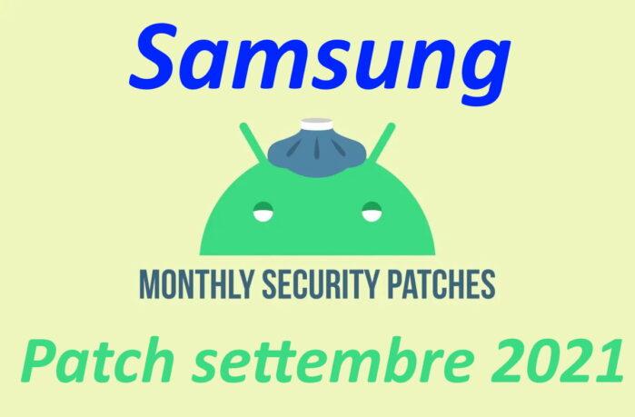 Samsung Patch sicurezza settembre 2021 per Android